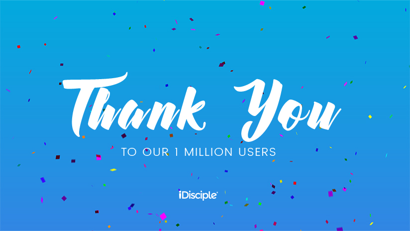 iDisciple thanks our one million users