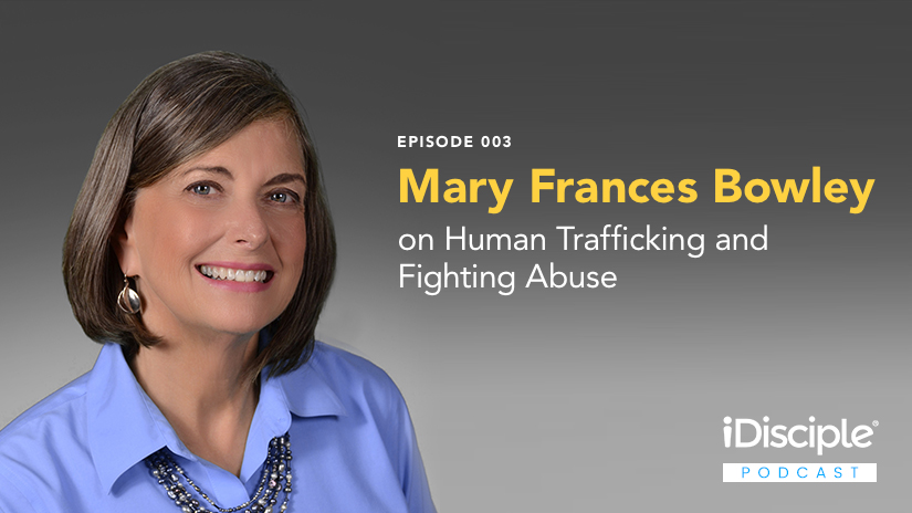 Mary Frances Bowley on Human Trafficking and Fighting Abuse