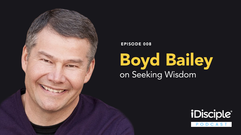 boyd bailey on seeking wisdom