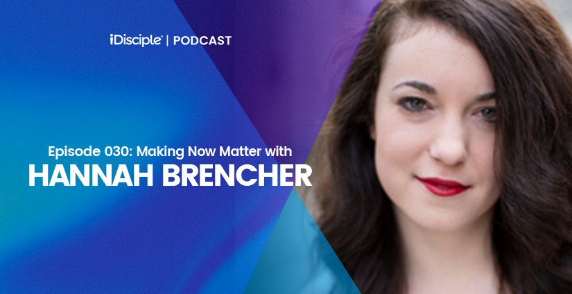 Hannah Brencher Podcast